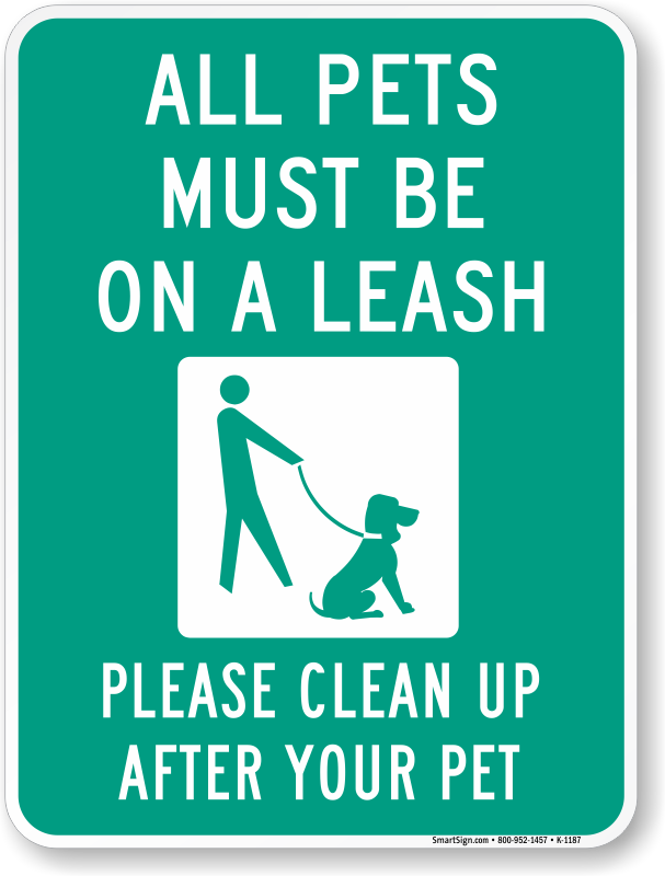 All Pets Must Be On A Leash